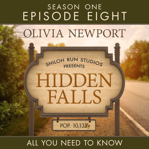 Hidden Falls: All You Need To Know, Episode 8 audiobook cover art