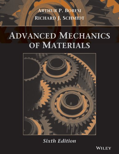 Compare Textbook Prices for Advanced Mechanics of Materials 6 Edition ISBN 9780471438816 by Schmidt, Richard J.,Boresi, Arthur P.