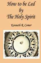 How to be Led by the Holy Spirit (Studies in Macroeconomic History)