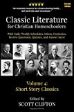 Classic Literature for Christian Homeschoolers, Volume 4: Short Story Classics