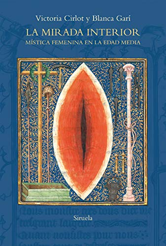 La mirada interior: Mística femenina en la Edad Media: 100 (El Árbol del Paraíso)