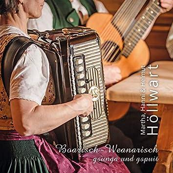 Boarisch-Weanarisch gsunga und gspuit