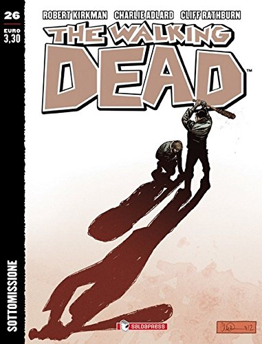 The Walking Dead 26 in italiano Sottomissione