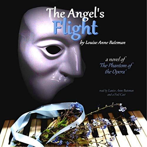 "The Angel's Flight: A Novel of ""The Phantom of the Opera"" audiobook cover art"