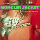 MONCLER JACKET (ULTRAVIOLET PIRATE REMIX) [Explicit]