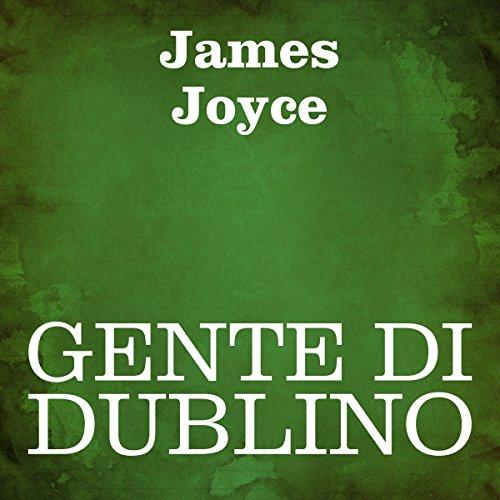 Gente di Dublino [Dubliners] audiobook cover art