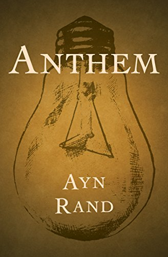 Anthem Kindle Edition By Rand Ayn Literature Fiction Kindle