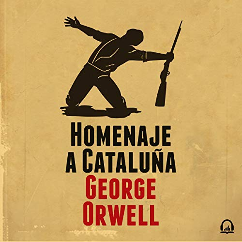 Homenaje a Cataluña [Homage to Catalonia] audiobook cover art
