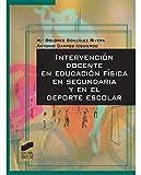 Intervención Docente en Educación Física en Secundaria y en el Deporte Escolar (Actividad Física y Deporte)