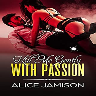 Kill Me Gently with Passion audiobook cover art