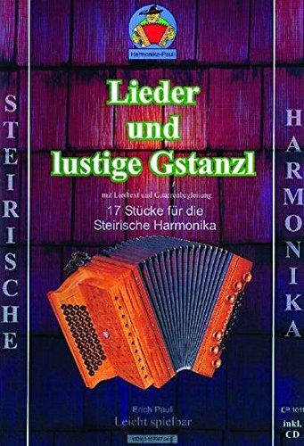 Lieder und lustige Gstanzl: Notenheft mit Musik-CD
