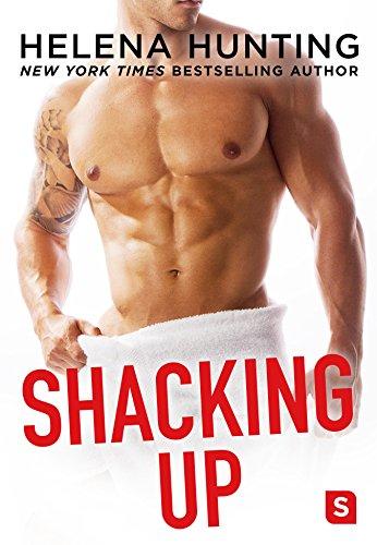 Shacking Up (English Edition)