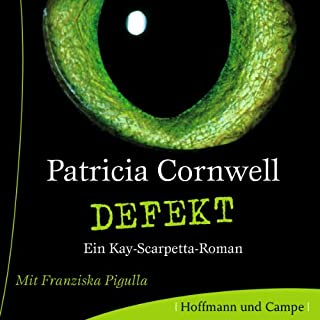 Defekt     Kay Scarpetta 14              By:                                                                                                                                 Patricia Cornwell                               Narrated by:                                                                                                                                 Franziska Pigulla                      Length: 6 hrs and 46 mins     Not rated yet     Overall 0.0