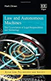 Law and Autonomous Machines: The Co-evolution of Legal Responsibility and Technology (Elgar Law, Technology and Society series)