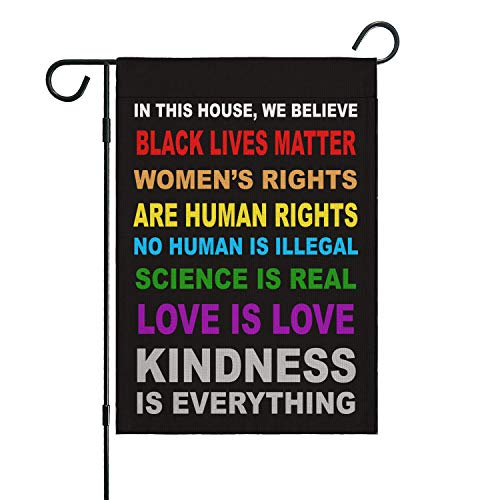 Pride Flag Garden Flags for in This House We Believe Science Is Real Black Lives Matter Vertical Double Sided 12.5'X18' Indoor Yard Outdoor Decoration