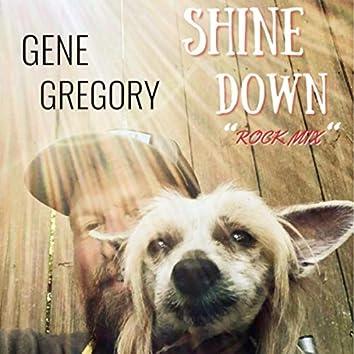 Shine Down (Rock Mix)
