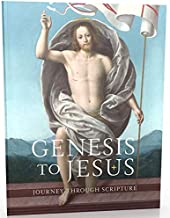 Journey through Scripture : from Genesis to Jesus Participant's Workbook