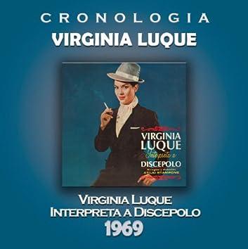 Virginia Luque Cronología - Virginia Luque Interpreta a Discepolo (1969)