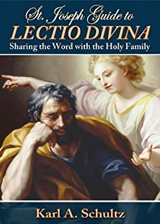 St. Joseph Guide to Lectio Divina:  Sharing the Word with the Holy Family