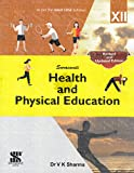New Saraswati Health and Physical Education Class 12: Educational Book