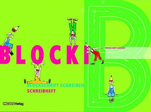 Blocki - Schreibheft: Blockschrift schreiben