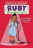 Trivia Queen, 3rd Grade Supreme (Ruby and the Booker Boys #2) (2)