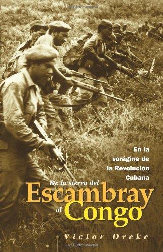 De la Sierra del Escambray al Congo: En la vorágine de la Revolucion Cubana