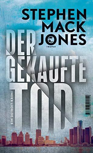 Buchseite und Rezensionen zu 'Der gekaufte Tod: Ein Detroit-Krimi' von Stephen Mack Jones