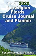 Your 2020 Norwegian Fjords Cruise Journal and Planner: A quality handbag sized paperback book to help plan your perfect 14 night cruise - design 2