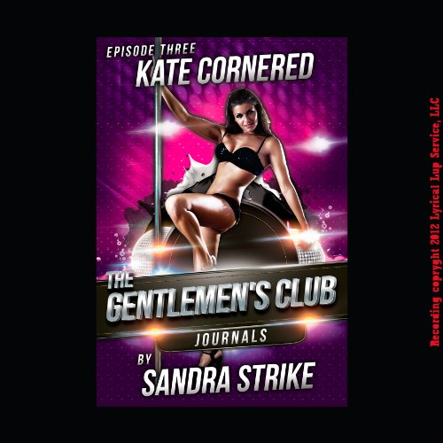 Kate Cornered: Sex at a Glory Hole audiobook cover art