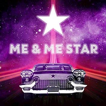 Me and Me Star