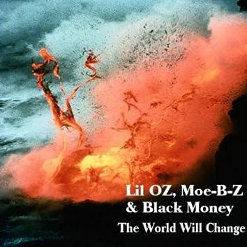The World Will Change