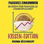 Passives Einkommen - 60 Ideen für finanzielle Unabhängigkeit