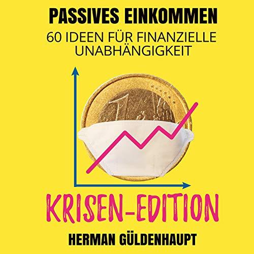 Passives Einkommen - 60 Ideen für finanzielle Unabhängigkeit Titelbild
