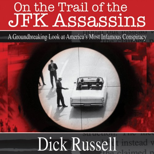 On the Trail of the JFK Assassins cover art