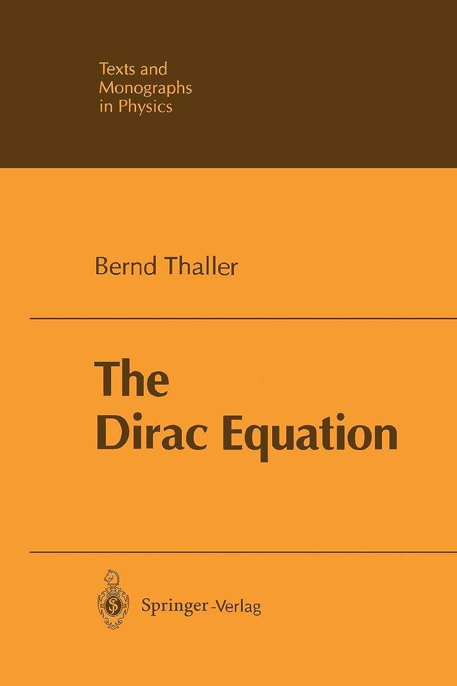 衣服学んだアボートThe Dirac Equation (Theoretical and Mathematical Physics)