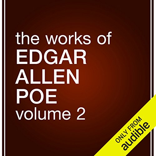 The Works of Edgar Allan Poe, Volume 2 audiobook cover art