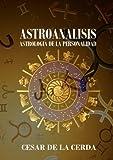 CURSO DE ASTROLOGIA - ASTROANALISIS: Astrología de la Personalidad