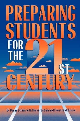 Preparing Students for the 21st Century (English Edition)