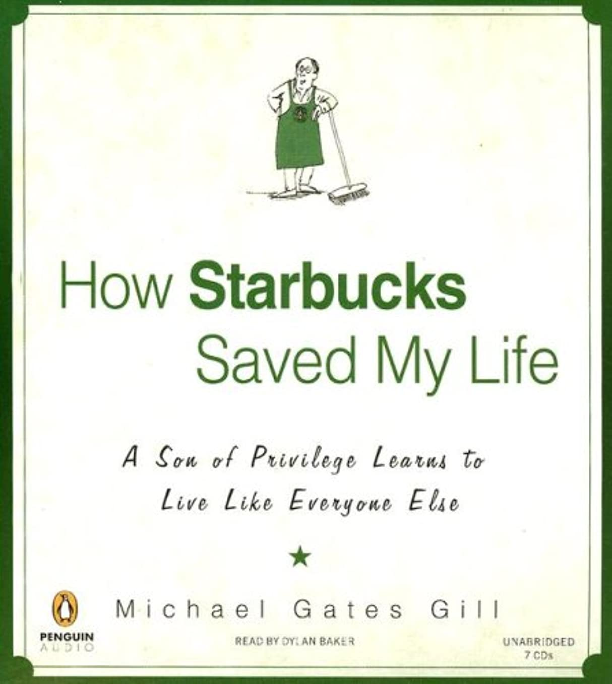 お客様エクスタシー黙認するHow Starbucks Saved My Life: A Son of Privilege Learns to Live Like Everyone Else