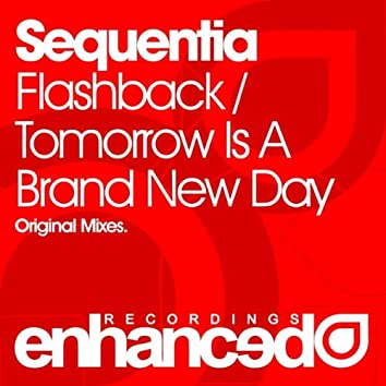 Flashback / Tomorrow Is A Brand New Day