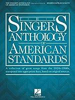 The Singer's Anthology of American Standards: Mezzo-Soprano/Alto