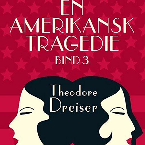 Couverture de En amerikansk tragedie 3