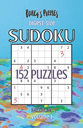 152 MEDIUM SUDOKU PUZZLES: a digest-size book of unique & quality brain games perfect for intermediate puzzlers!