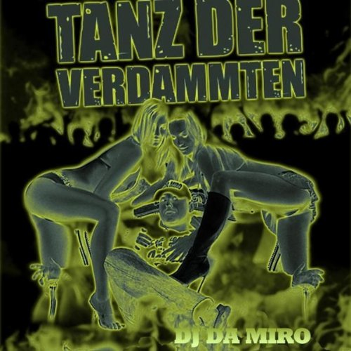 Tanz der Verdammten (Damned I-pod mix)