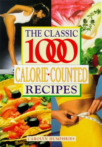 Download The Classic 1000 Calorie-Counted Recipes 