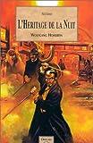 Le Mage de Salem, tome 2 - L'héritage de la nuit