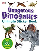 Ultimate Sticker Book: Dangerous Dinosaurs: More Than 60 Reusable Full-Color Stickers