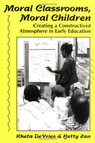 Moral Classrooms, Moral Children: Creating a...