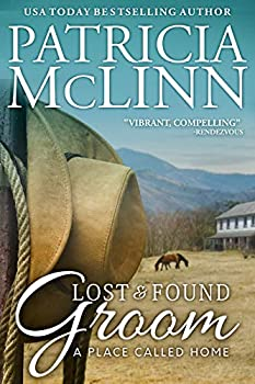 Lost and Found Groom  A Place Called Home Book 1